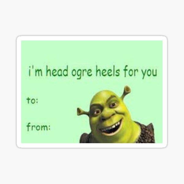 Im head ogre heels for you Sticker