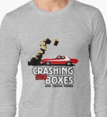 Crashing Into Boxes and Taking Names Long Sleeve T-Shirt