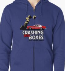 Crashing Into Boxes and Taking Names Zipped Hoodie