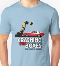 Crashing Into Boxes and Taking Names Unisex T-Shirt