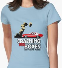 Crashing Into Boxes and Taking Names Women's Fitted T-Shirt