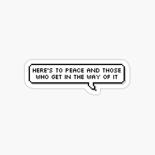 fleabag - here's to peace Sticker