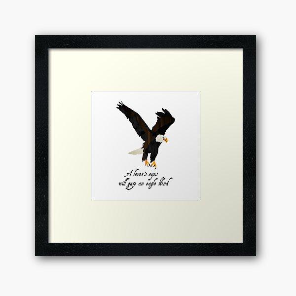 Eagle - Shakespeare Quote - Laudea Martin Framed Art Print