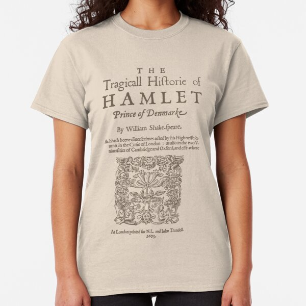 Shakespeare, Hamlet 1603 Camiseta clásica