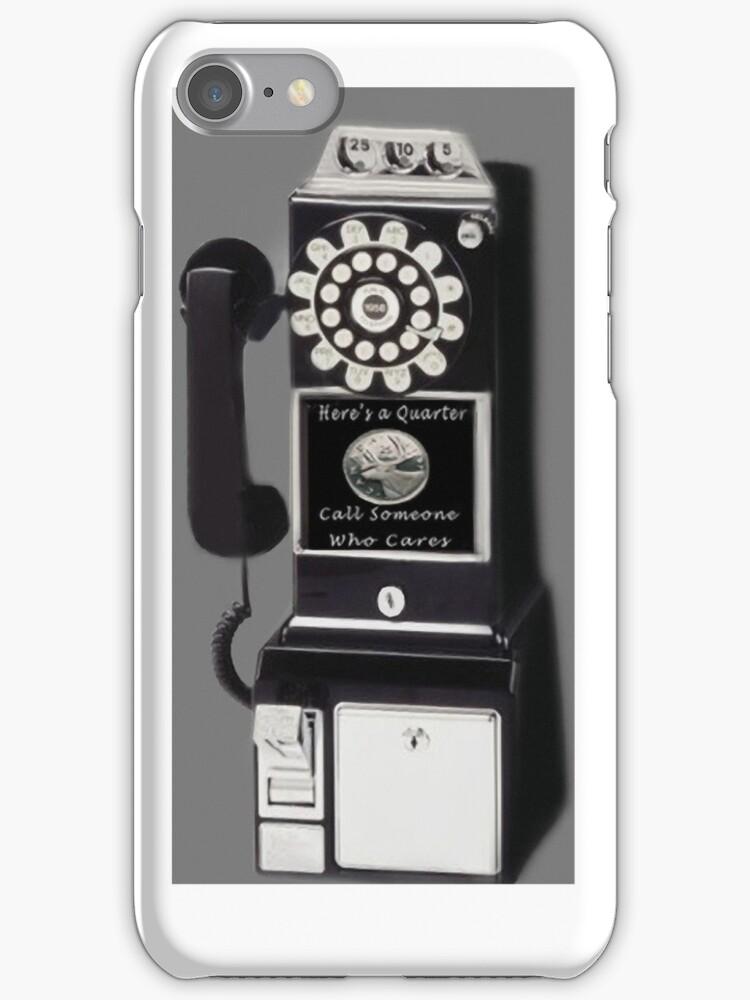 。◕‿◕。 ☀ ツ Here's A Quarter Call Someone Who Cares iPhone Case  。◕‿◕。 ☀ ツ by ✿✿ Bonita ✿✿ ђєℓℓσ