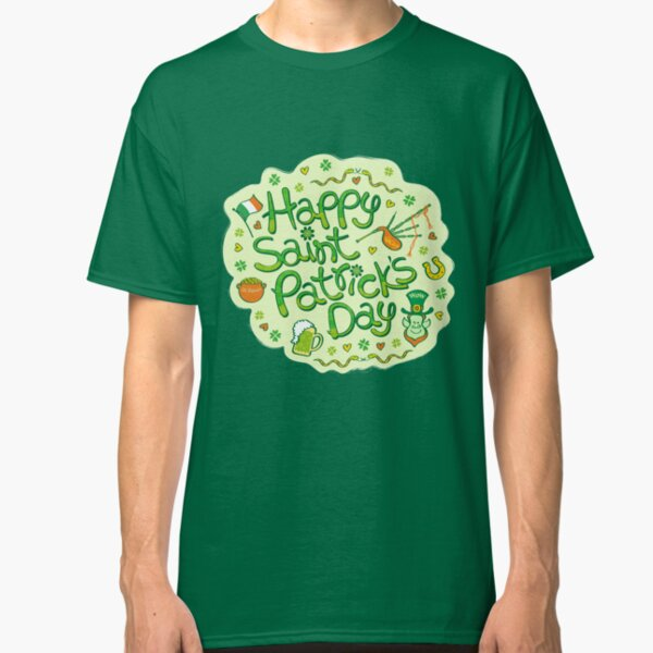 Celebrate Saint Patrick's Day in big style! Classic T-Shirt