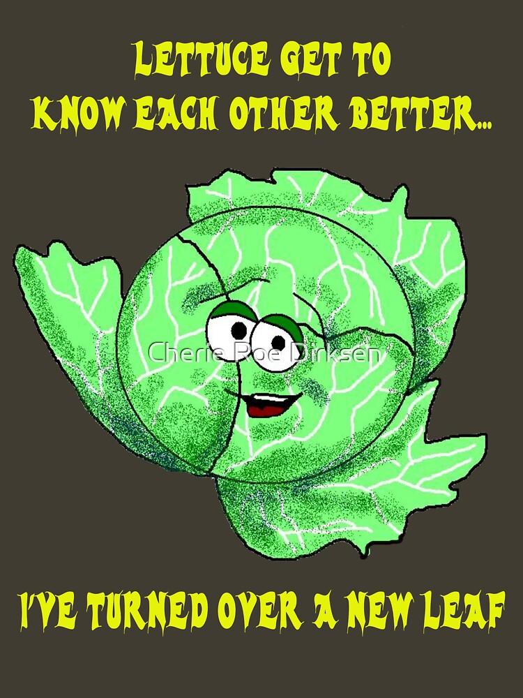 Lettuce Pick Up Lines... by cheriedirksen