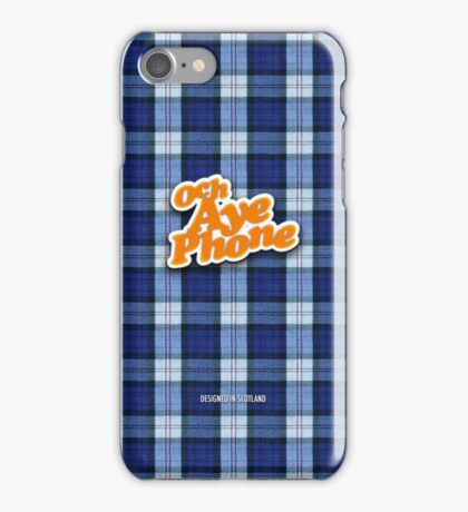 Och Aye! iPhone Case/Skin