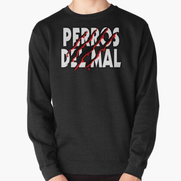 Los Perros del Mal Pullover Sweatshirt