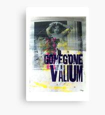 GoneGoneToValium Canvas Print