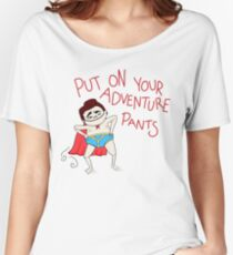 Put On Your Adventure Pants! Women's Relaxed Fit T-Shirt