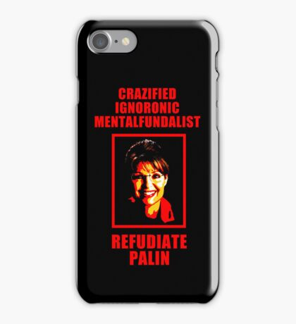 Refudiate Sarah Palin iPhone Case/Skin