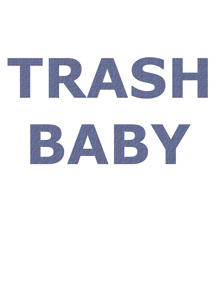Trash Baby Pattern by nfeld813