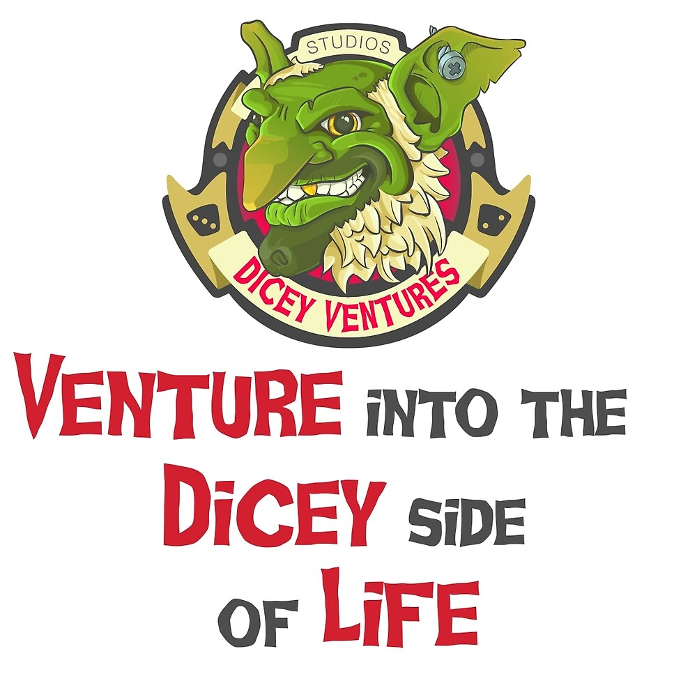 Dicey Side of Life by diceyventures