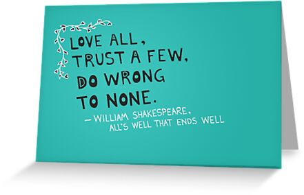 William Shakespeare Love All Quote By Thepaperyheart