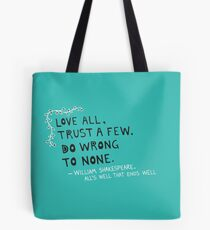 William Shakespeare Love All Quote Tote Bag