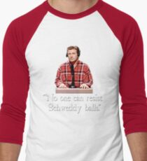 """No one can resist my Schweddy balls."" Men's Baseball ¾ T-Shirt"