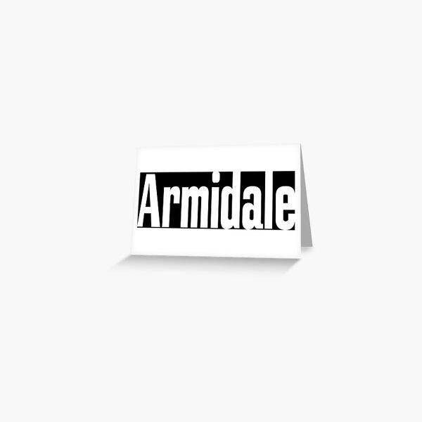 Armidale New South Wales Australia Raised Me Greeting Card