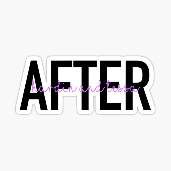 After - Hardin and Tessa Sticker
