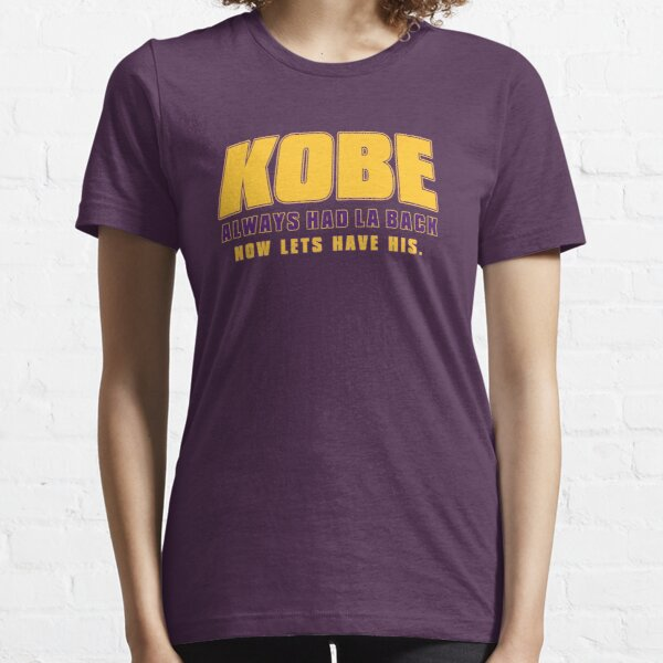 Kobe - We got your back.  Essential T-Shirt