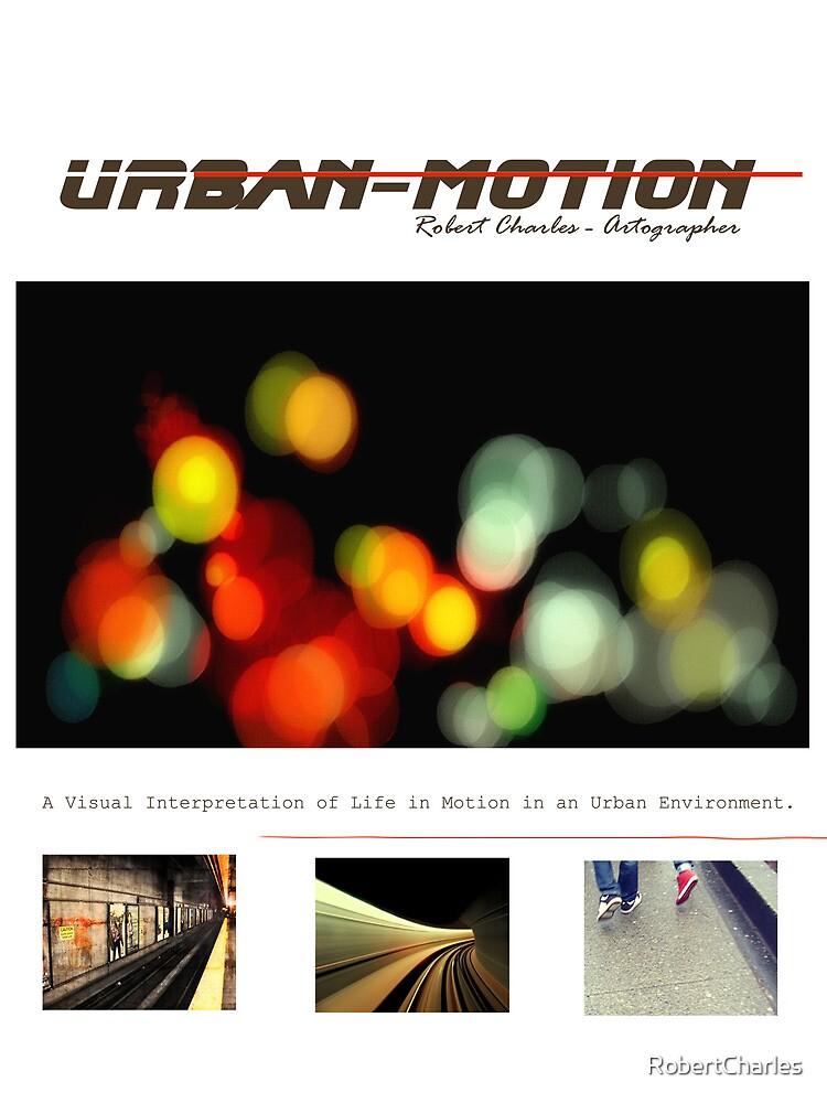 Urban Motion by RobertCharles