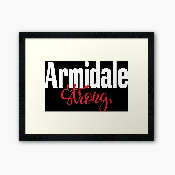 Armidale Strong New South Wales Australia Raised Me Framed Art Print