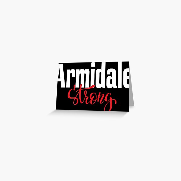 Armidale Strong New South Wales Australia Raised Me Greeting Card
