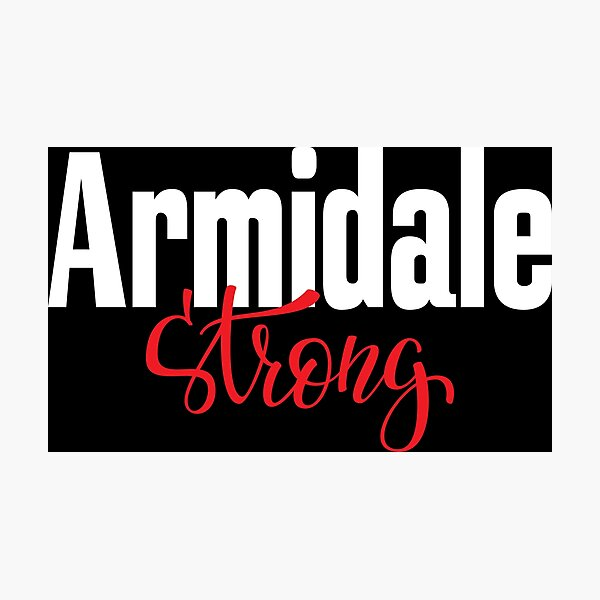 Armidale Strong New South Wales Australia Raised Me Photographic Print
