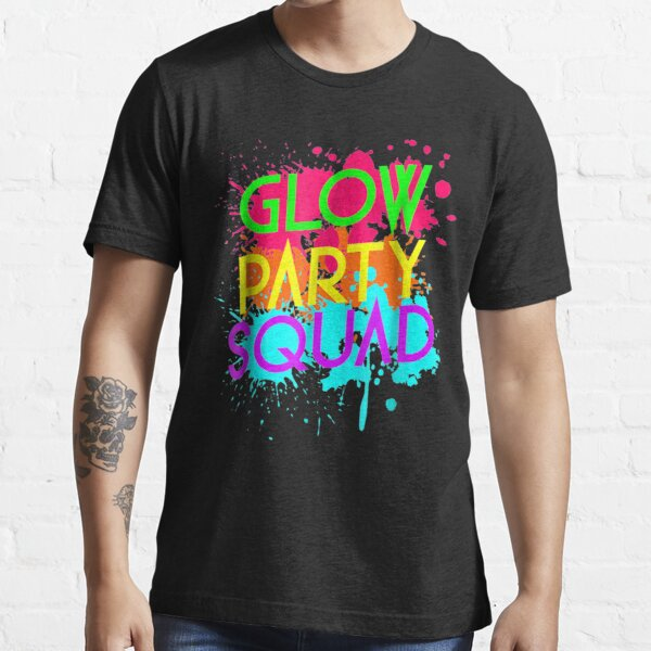 Glow Party Squad - Neon Effect Group  funny gifts Essential T-Shirt