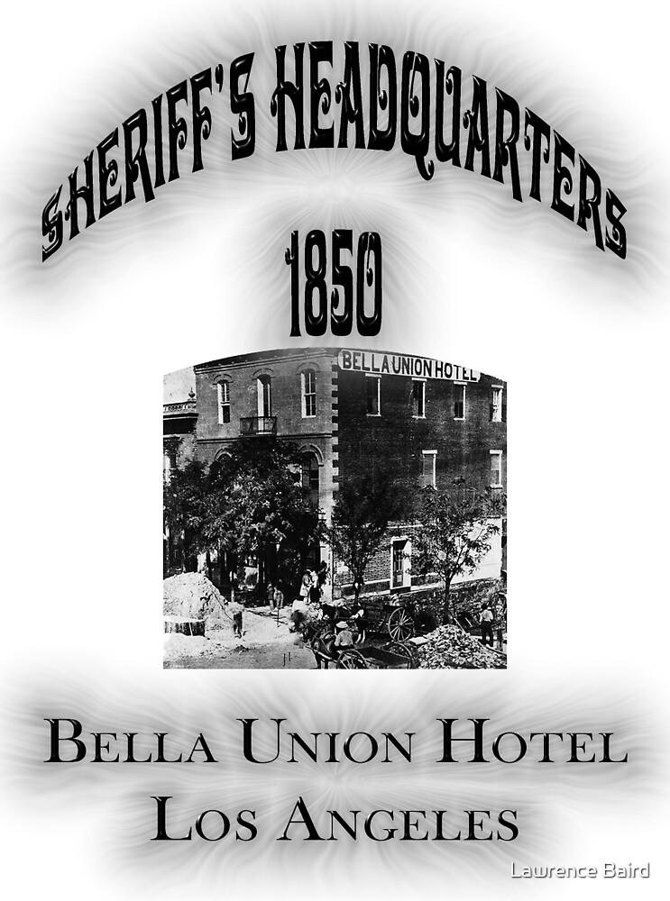 Bella Union Hotel Sheriffs Headquarters by Lawrence Baird