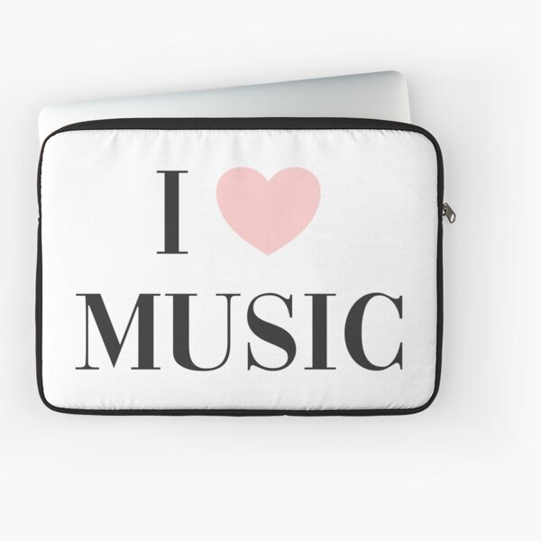 I love music  Laptop Sleeve