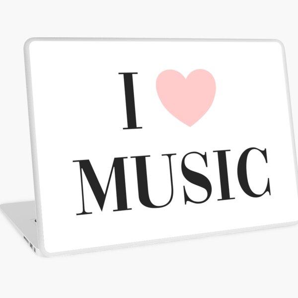 I love music  Laptop Skin