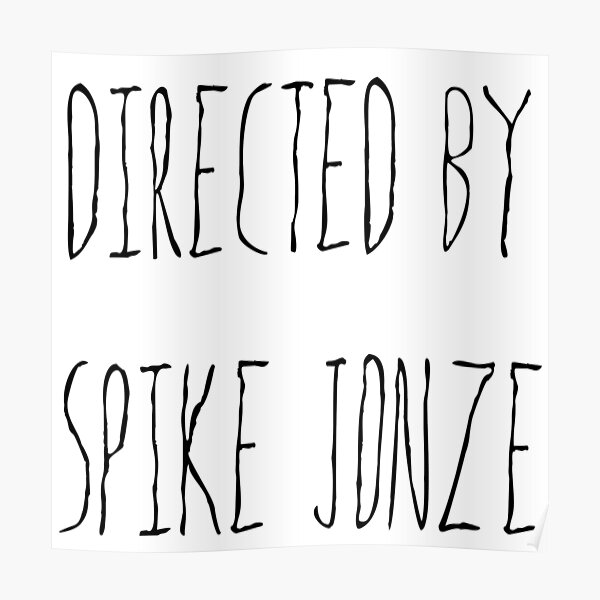 Directed By Spike Jonze Poster