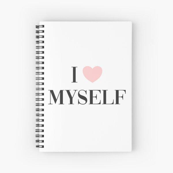I love myself Spiral Notebook