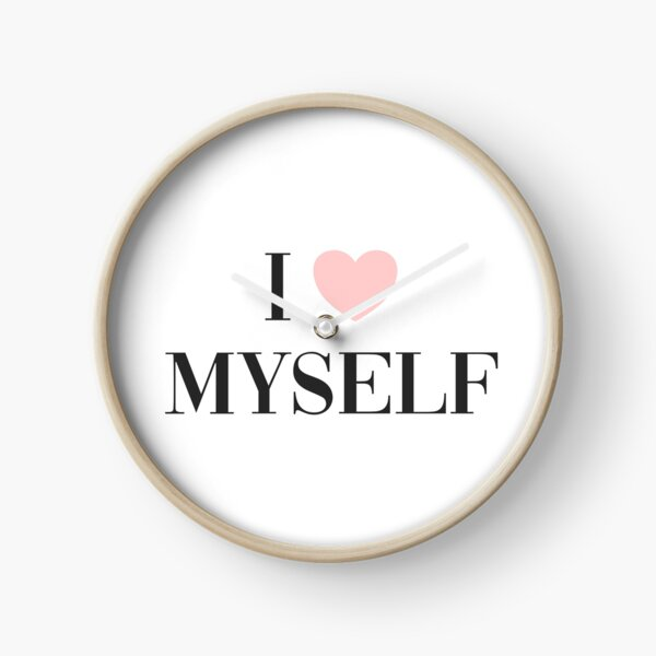 I love myself Clock