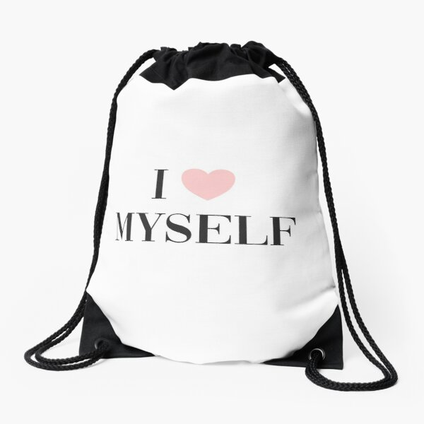 I love myself Drawstring Bag