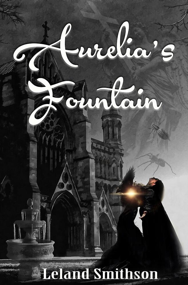Aurelia's Fountain by Creative Minds