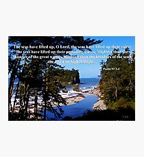 awesome ocean shore with psalm 93:3-4 Photographic Print