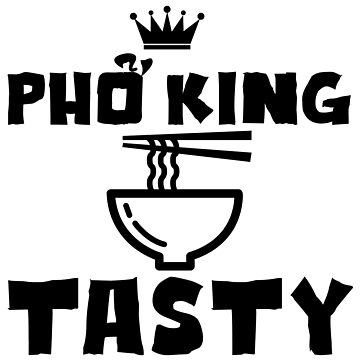 Pho King Tastey by corcora2