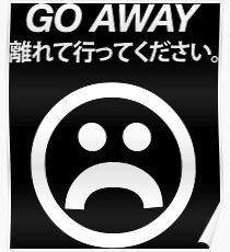 Go Away (white) Poster