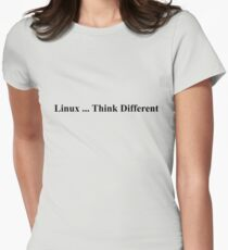 Linux ... Think Different Women's Fitted T-Shirt