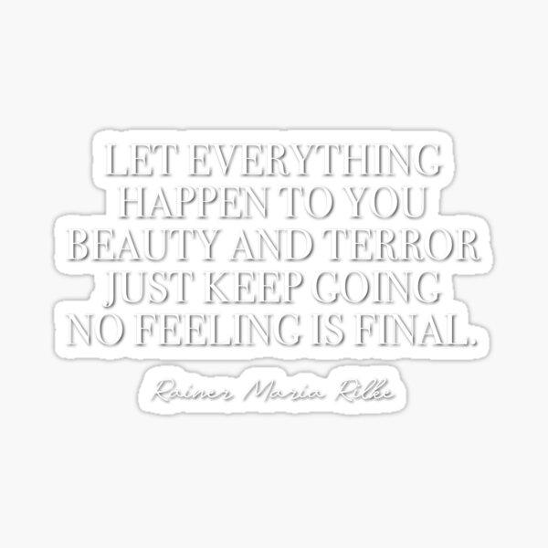 No feeling is final (white lettering) Sticker