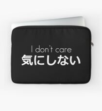 I don't care (white) Laptop Sleeve