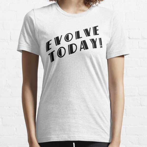 BioShock – Evolve Today! (Black) Essential T-Shirt