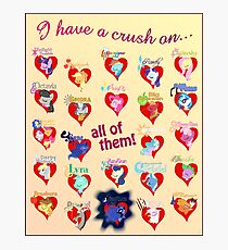 I have a crush on... all of them! 2.1 - Poster Photographic Print