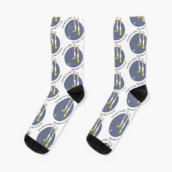If You Ain't Crocin', You Ain't Rockin'  Socks