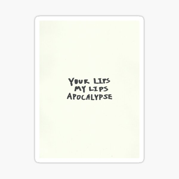 Your Lips My Lips, Apocalypse - Cigarettes After Sex Sticker