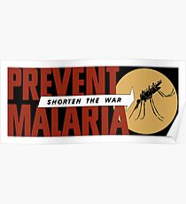 Shorten The War -- Prevent Malaria  Poster