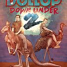 The Dollop DOWNUNDER 2 by James Fosdike