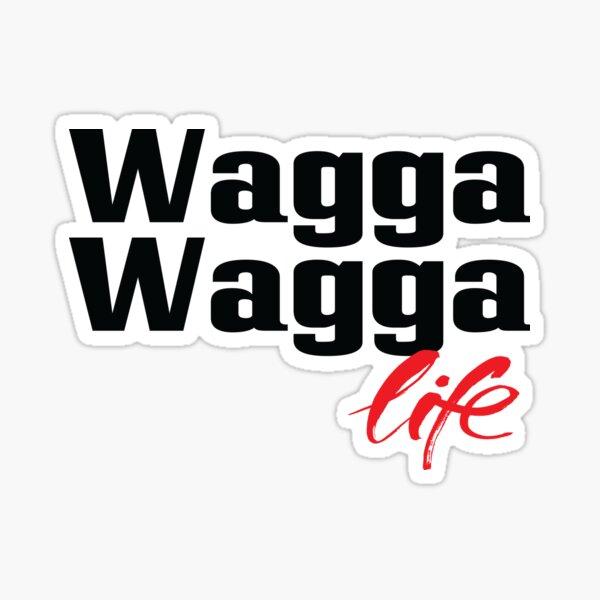 Wagga Wagga Life Australia Raised Me Sticker